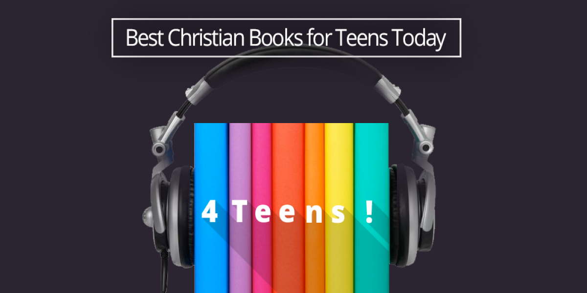 Best Christian Books for Teens Today