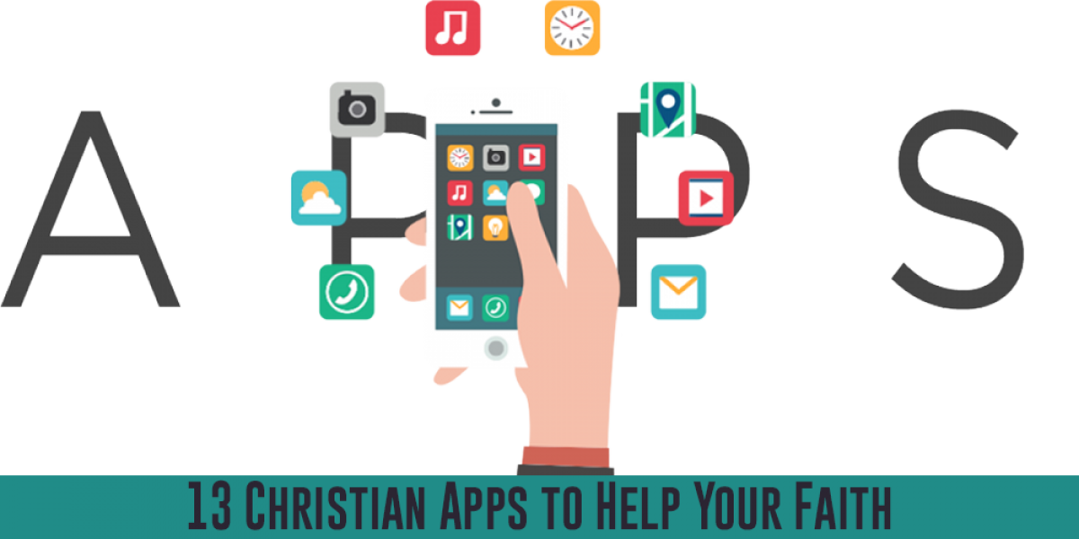 13 Christian Apps to Help Your Faith