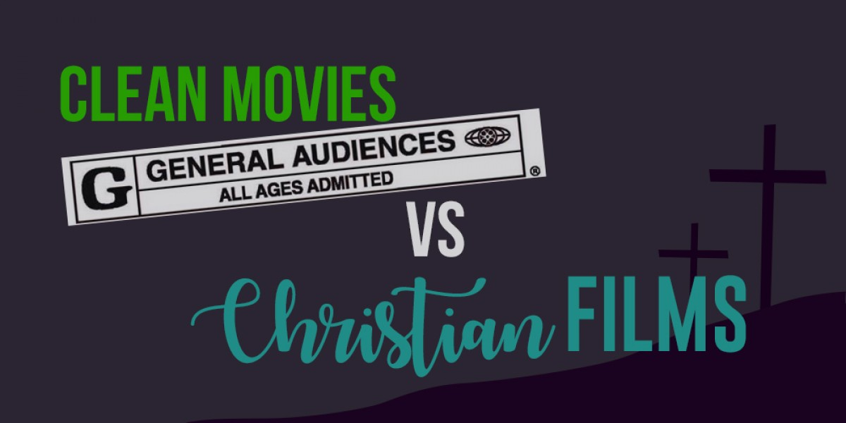 whats the difference between clean movies and christian