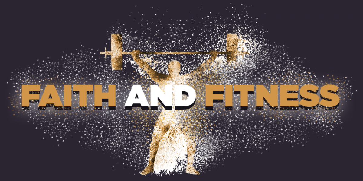 Faith and Fitness: Treating Your Body as a Temple