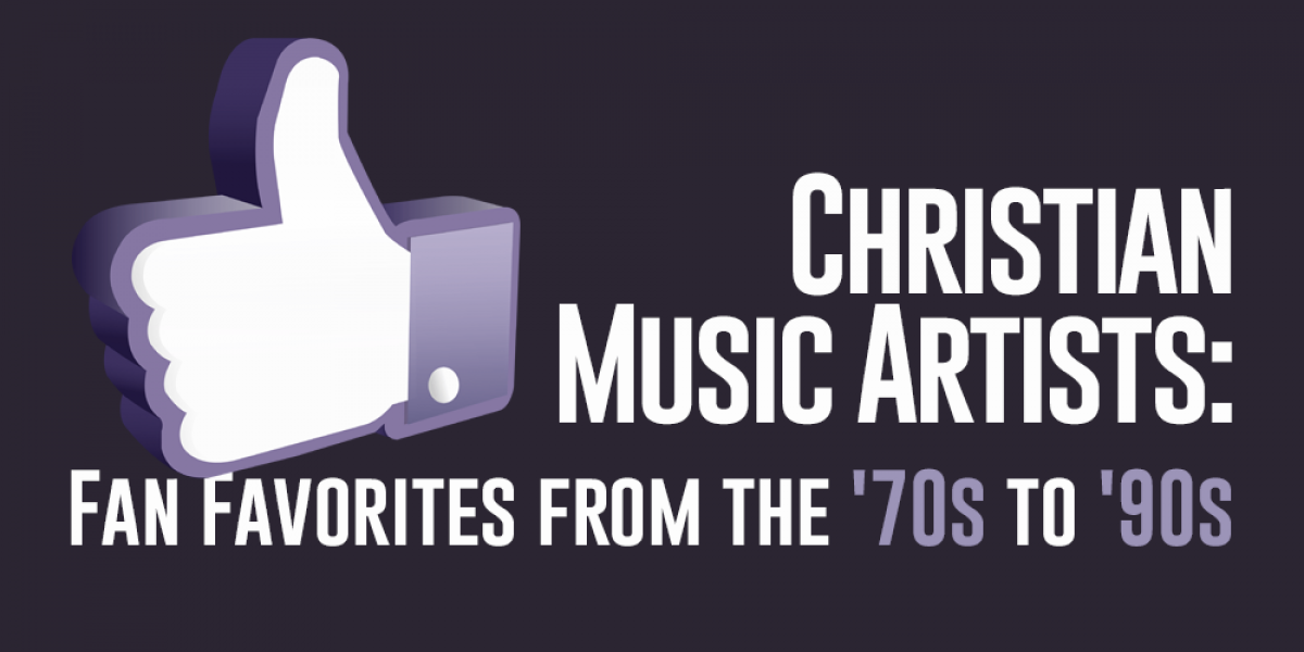Christian Music Artists: Fan Favorites from the '70s to '90s