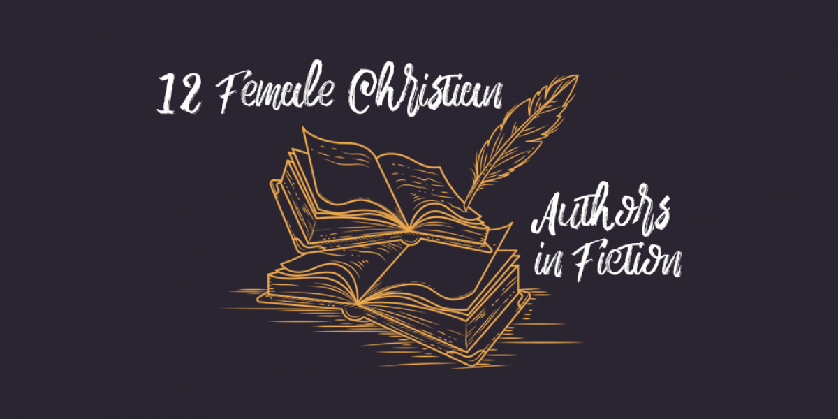 12 Female Christian Authors in Fiction