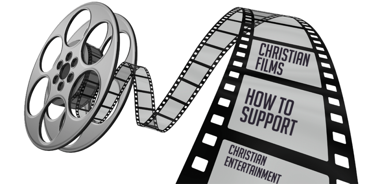Christian Films: How to Support Christian Entertainment