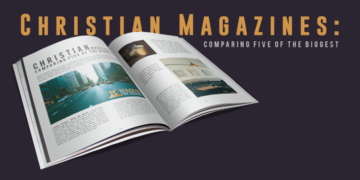 Christian Magazines: Comparing Five of the Biggest