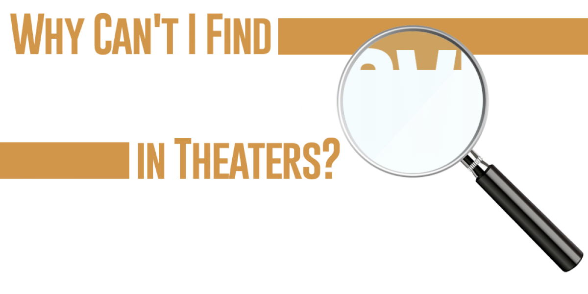 Why Can't I Find Christian Movies in Theaters?