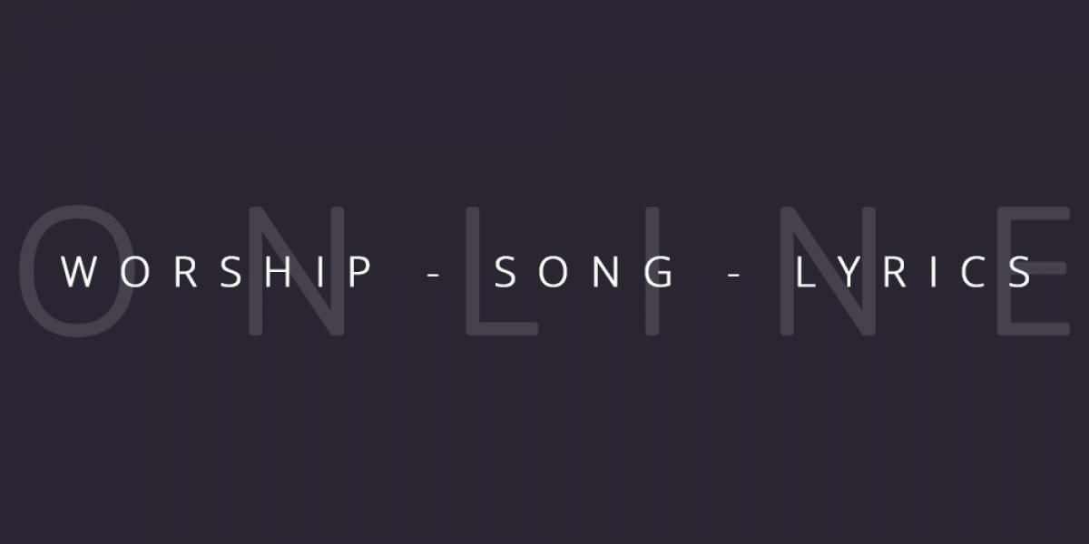 Best worship song lyrics
