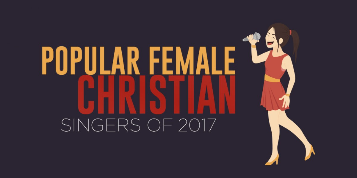 Popular Female Christian Singers of 2017