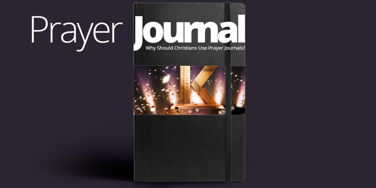 Why Should Christians Use Prayer Journals?
