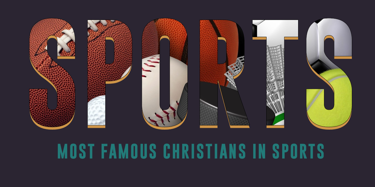 Most Famous Christians in Sports