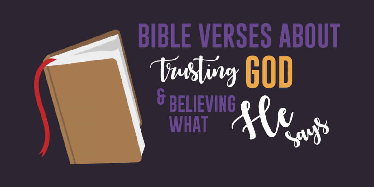 Bible Verses About Trusting God and Believing What He Says