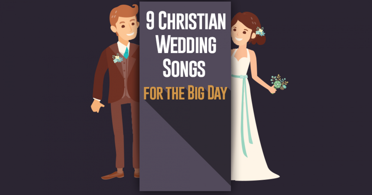 9 Christian Wedding Songs for the Big Day